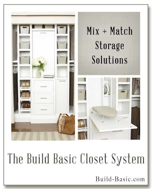 Projects by Build Basic www.build-basic.com The Build Basic Closet System