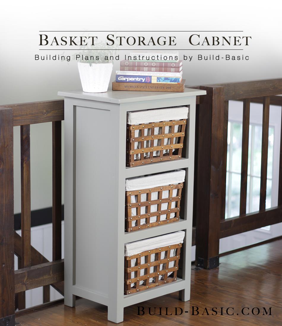 Build a basket storage cabinet build basic for Diy storage furniture