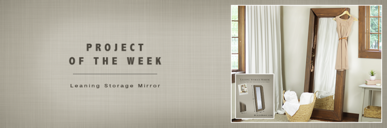 Build a Leaning Storage Mirror - Building Plans by @BuildBasic www.build-basic.com