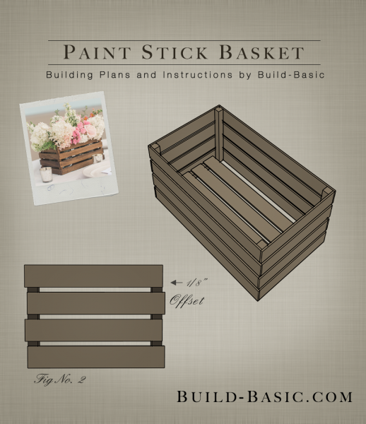 Build a Paint Stick Basket - Building Plans by @BuildBasic www.build-basic.com