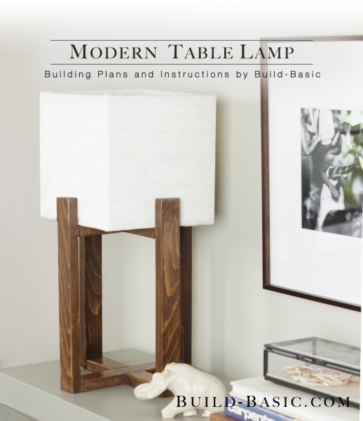Build a Modern Table Lamp - Building Plans by @BuildBasic www.build-basic.com