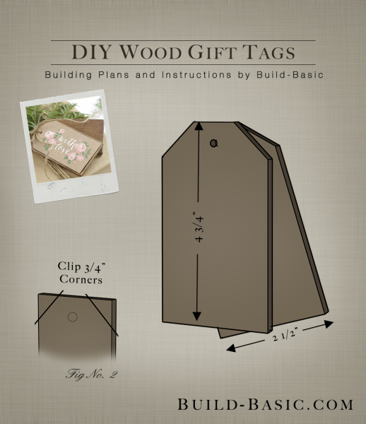 Build a DIY Wood Gift Tag - Building Plans by @BuildBasic www.build-basic.com