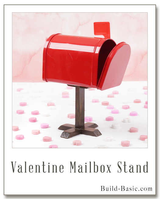 Make a Valentine Mailbox Stand - Project by @BuildBasic www.build-basic.com