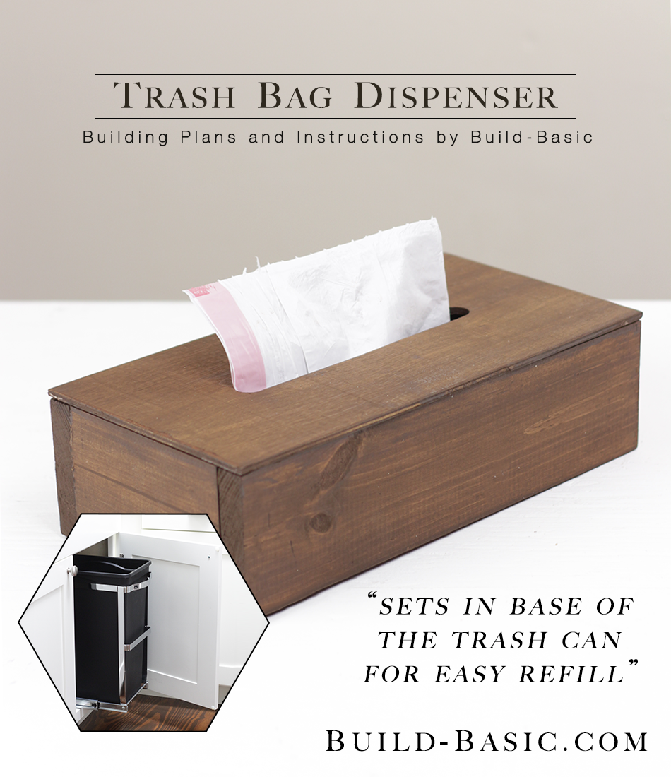 Build A Trash Bag Dispenser Build Basic
