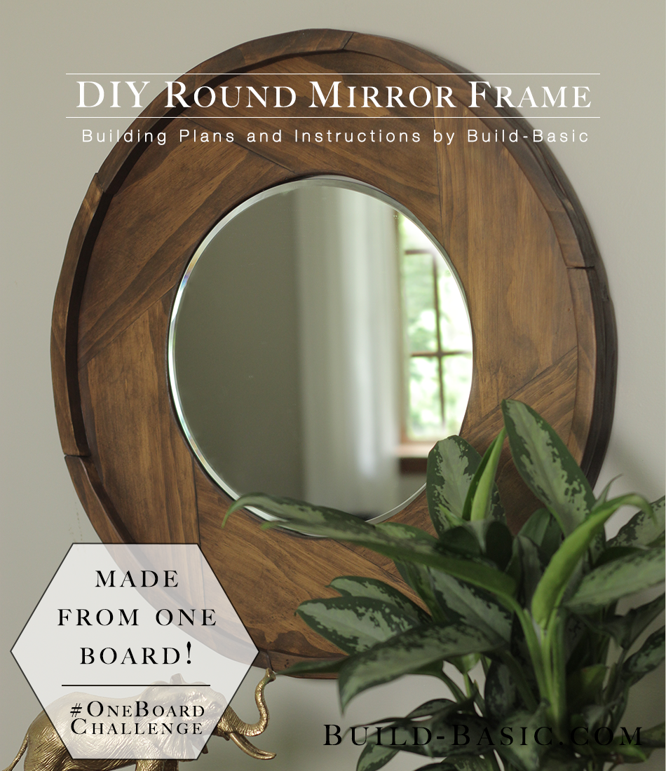 build a diy round mirror frame build basic - Mirror Frame