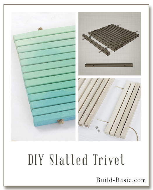 Build a DIY Slatted Trivet - Building Plans by @BuildBasic www.build-basic.com