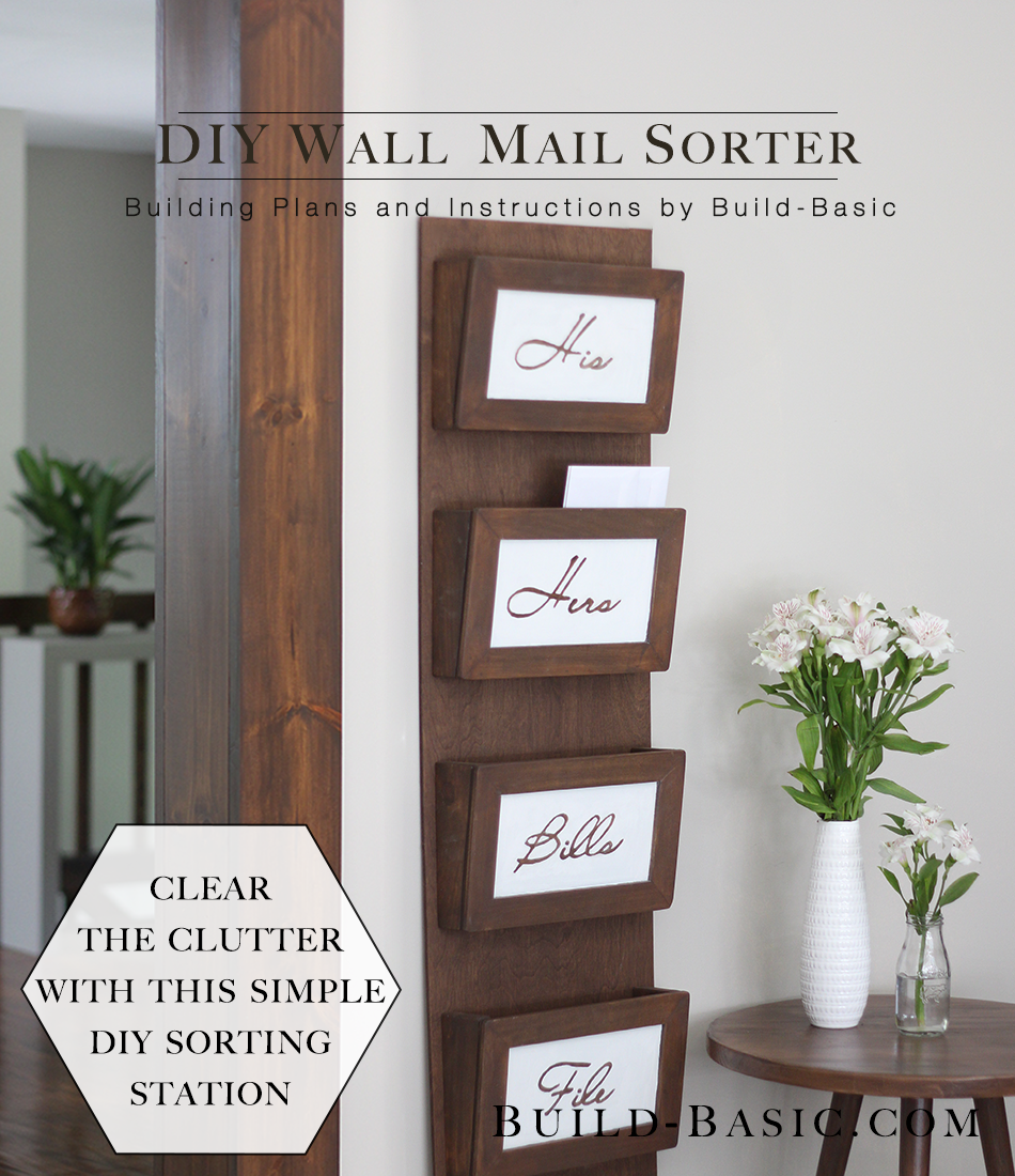 Build A Diy Wall Mail Sorter Build Basic