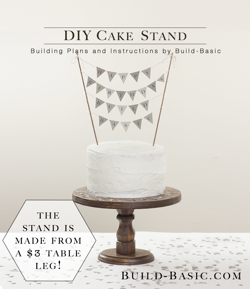 Build A Diy Cake Stand Build Basic