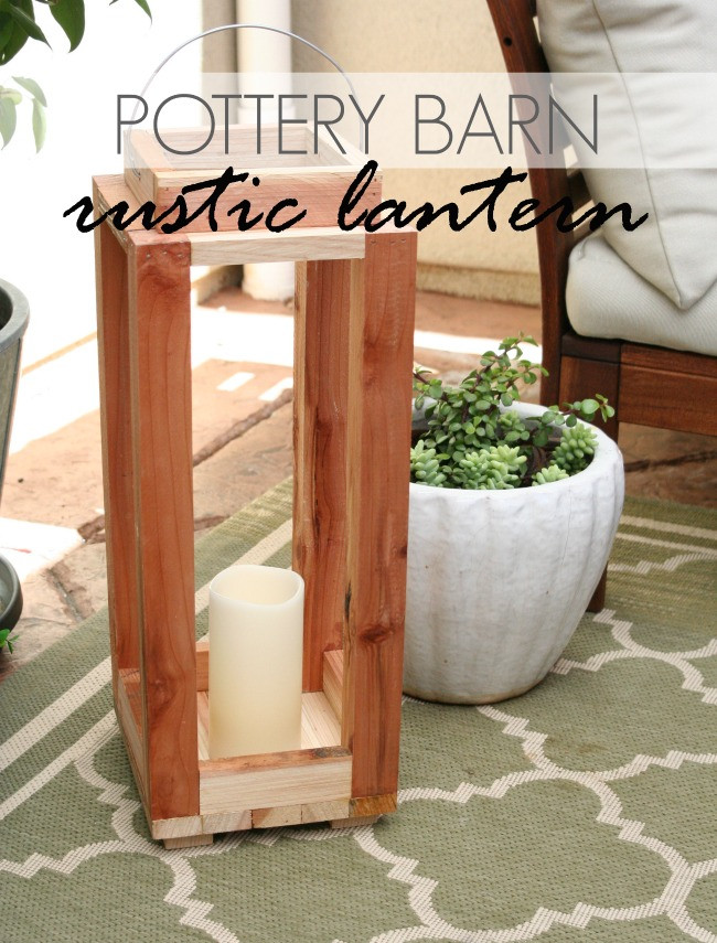Amy Krist - how-to-make-a-pottery-barn-rustic-lantern