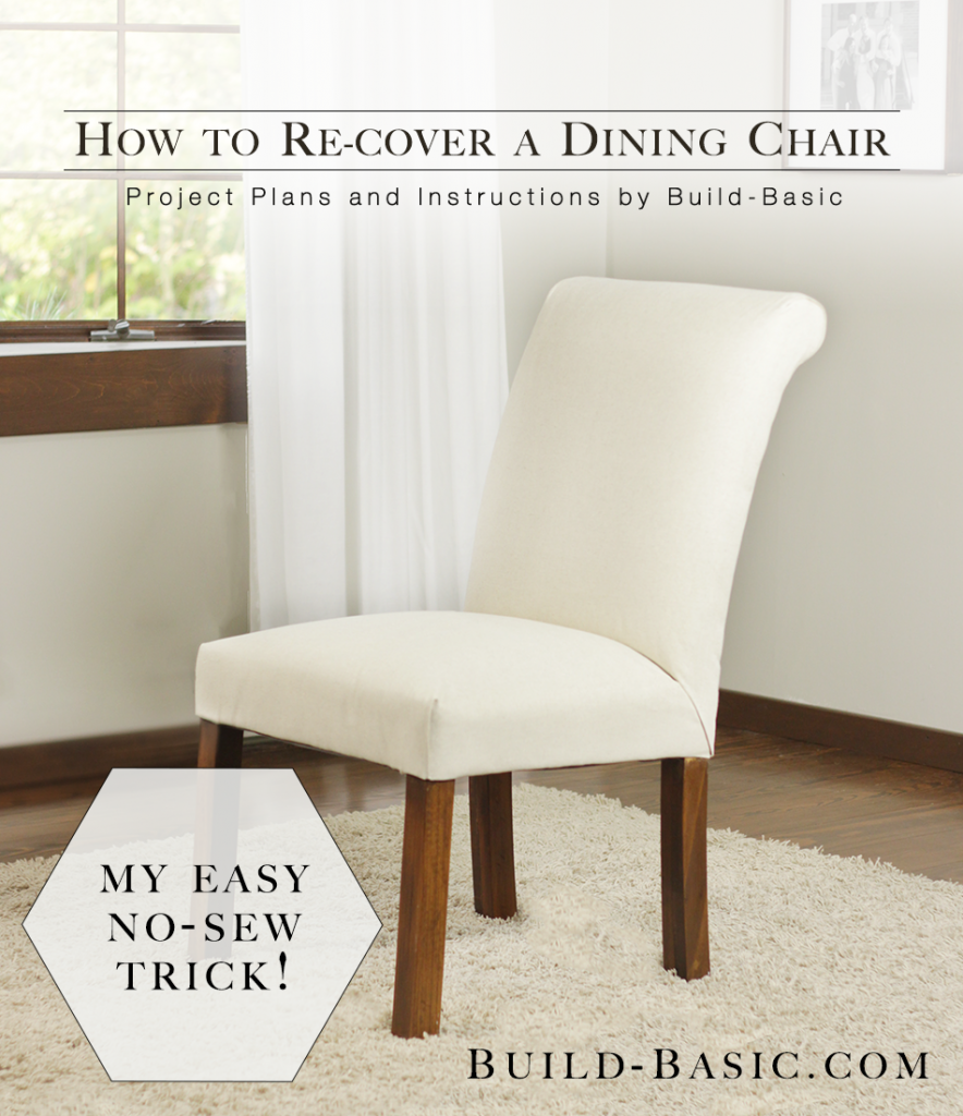 Dining Chair Transformation Without a Sewing Machine  : How to Re cover a Dining Chair by Build Basic Project Opener Image1 884x1024 from build-basic.com size 884 x 1024 png 1142kB