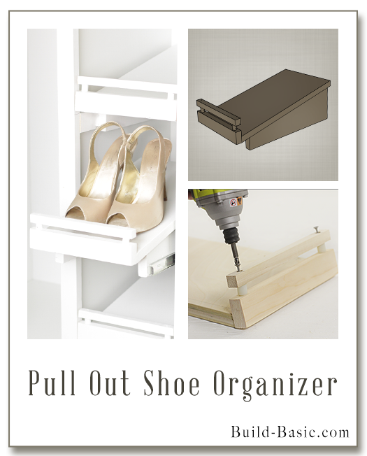 Pull Out Shoe Storage - Part of The Build Basic Closet System -Building Plans by @BuildBasic www.build-basic.com
