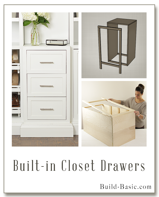 Built-in Closet Drawers – Part of The Build Basic Closet System –Building Plans by @BuildBasic www.build-basic.com