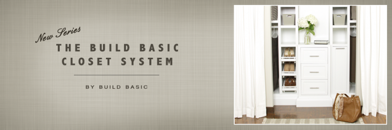 PAGE Banners - THE BUILD BASIC CLOSET SYSTEM