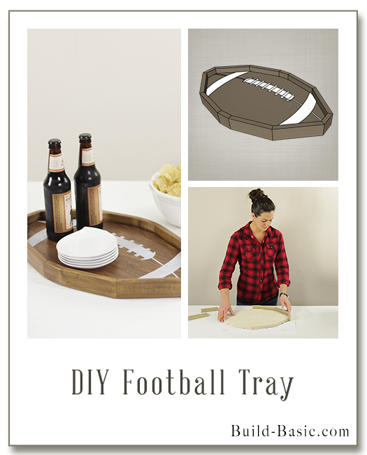 Build a DIY Football Tray - Building Plans by Build Basic @BuildBasic www.build-basic.com