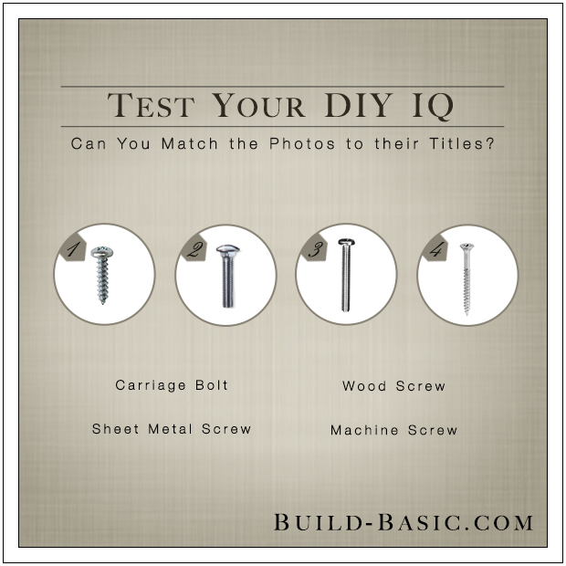 DIY Quiz by Build Basic - Fasteners @BuildBasic www.build-basic.com