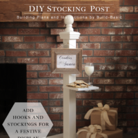 Build a DIY Stocking Post by Build Basic - @BuildBasic www.build-basic.com