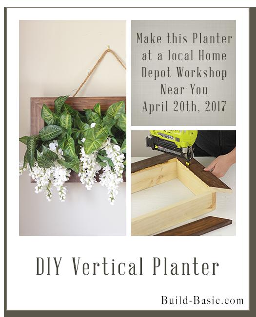 DIY Vertical Planter Home Depot Workshops