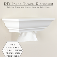 DIY Paper Towel Dispenser by Build Basic - Project Opener - Image